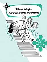 Palmer-Hughes Accordion Course, Book 3 by Palmer-Hughes (2006) Paperback