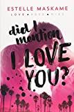 Did I Mention I Love You?: 1...