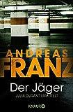 Andreas Franz: Der Jäger