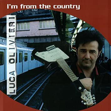 IM FROM THE COUNTRY