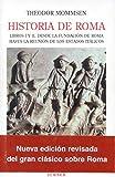 Historia de Roma. Libros I y II: Desde la fundación de Roma hasta la Reunión de los Estados Itálicos: 1 (Biblioteca Turner)