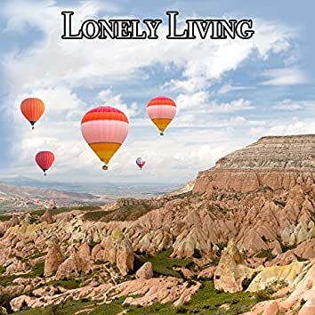 Lonely Living