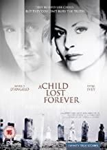 Best a child lost forever Reviews
