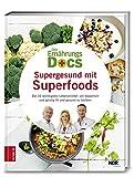Die Ernährungs-Docs - Supergesund mit Superfoods: Die 10 wichtigsten Lebensmittel, um körperlich und geistig fit und gesund zu bleiben