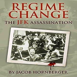 Regime Change: The JFK Assassination audiobook cover art