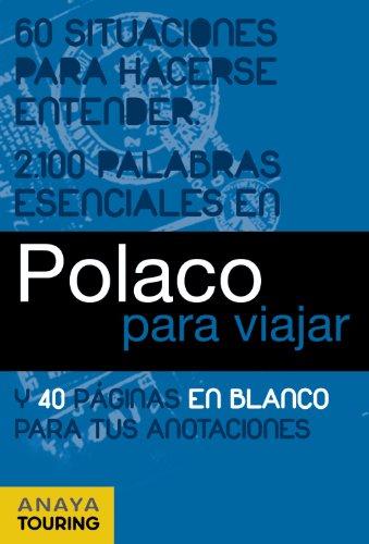 Polaco para viajar (FRASE-LIBRO Y DICCIONARIO DE VIAJE)