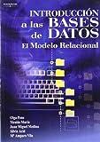 Introducción a las bases de datos. El modelo relacional (Informática)