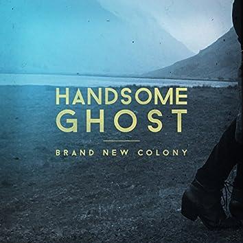 Brand New Colony