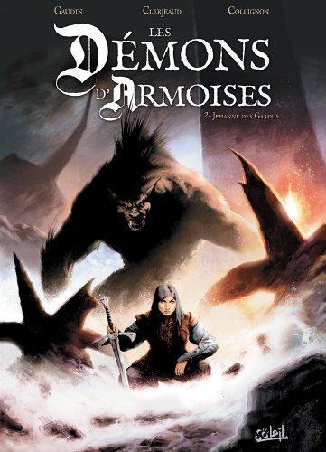Les Démons d'Armoise T02 : Jehanne des Garous (Les Démons d'Armoises t. 2) (French Edition)