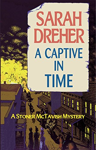 A Captive in Time (Stoner McTavish Mysteries Book 4) (English Edition)