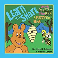 Learn to Share: With Buzzy the Bee & Fuzzy the Bear