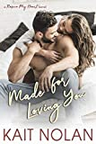Made For Loving You (Rescue My Heart Book 3)