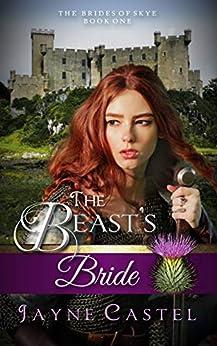 The Beast's Bride (The Brides of Skye Book 1) by [Jayne Castel, Tim Burton]
