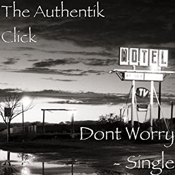 Dont Worry - Single