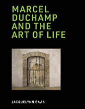 Marcel Duchamp and the Art of Life (The MIT Press)