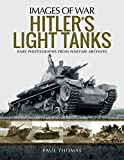 Thomas, P: Hitler's Light Tanks (Images of War) - Paul Thomas