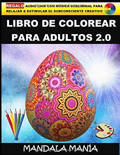 Libro de colorear para adultos 2.0: Manualidades Adultos