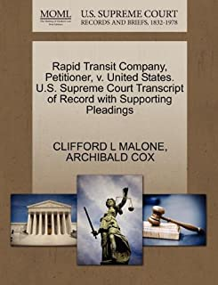 Rapid Transit Company, Petitioner, V. United States. U.S. Supreme Court Transcript of Record with Supporting Pleadings