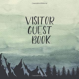 Visitor Guest Book: Sign In Guestbook, Vacation Home, Mountain Cabin Rentals, Bed And Breakfasts