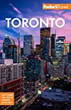 Fodor s Toronto: with Niagara Falls & the Niagara Wine Region (Full-color Travel Guide)