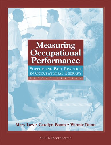 Measuring Occupational Performance: Supporting Best...