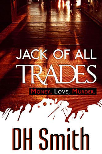 Book: Jack of All Trades by DH Smith