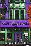 The Hocus Pocus Magic Shop (South Side Stories Book 2)
