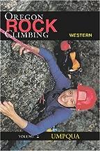 Rock Climbing Western Oregon: UMPQUA: Rock Climbing the Umpqua