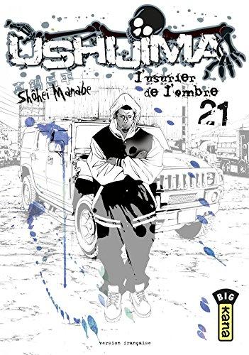 Ushijima, l'usurier de l'ombre - Tome 21