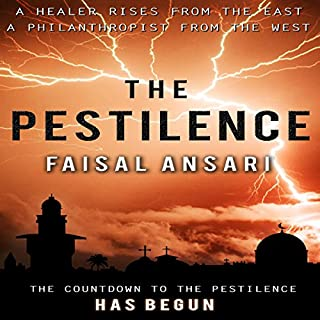 The Pestilence                   By:                                                                                                                                 Faisal Ansari                               Narrated by:                                                                                                                                 Gareth Pierce                      Length: 8 hrs and 55 mins     18 ratings     Overall 4.4