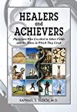 Healers and Achievers: Physicians Who Excelled in Other Fields and the Times in Which They Lived