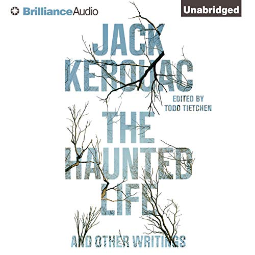 The Haunted Life Audiobook By Jack Kerouac cover art