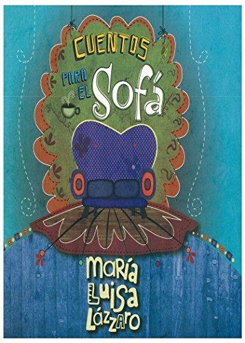 CUENTOS PARA EL SOFÁ (Spanish Edition)