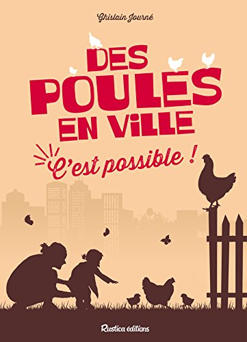 Des poules en ville, c'est possible ! (Nature in the city)