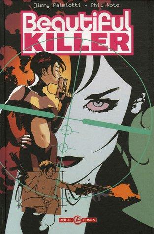 Beautiful killer T01 - L'exécutrice magnifique
