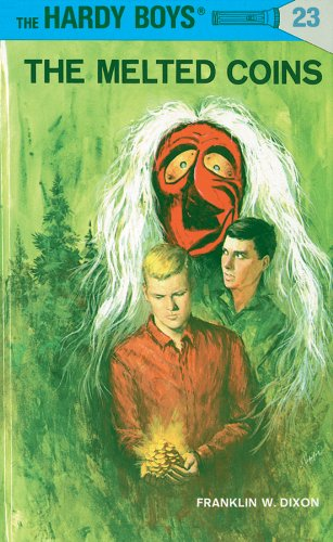 Hardy Boys 23: The Melted Coins (The Hardy Boys) (English Edition)