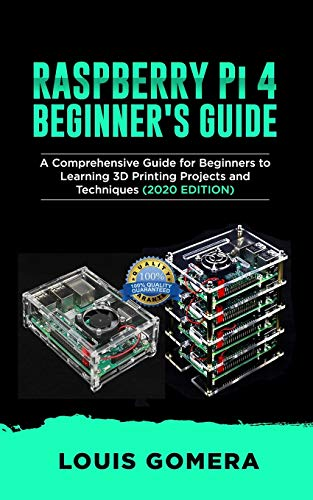 RASPBERRY Pi 4 BEGINNER'S GUIDE: The Complete User Manual For Beginners to Set up Innovative Projects on Raspberry Pi 4 (2020 Edition)