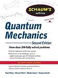 Schaum's Outline of Quantum Mechanics, Second Edition (Schaum's Outlines)