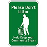 Please Don't Litter Help Keep Your Community Clean 8'x12' Aluminum Signs
