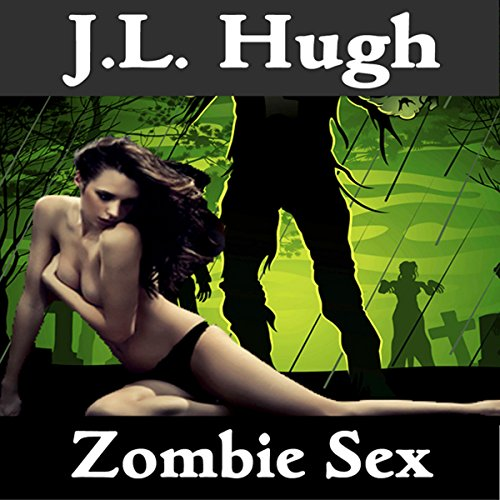 Zombie Sex audiobook cover art