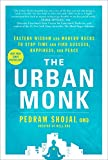 the ripening, notes, quotes, The Urban Monk, Pedram Shojai