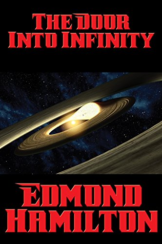 The Door Into Infinity: With linked Table of Contents (English Edition)