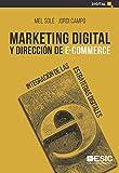 Marketing digital y dirección de e-commerce. Integración de las estrategias digitales