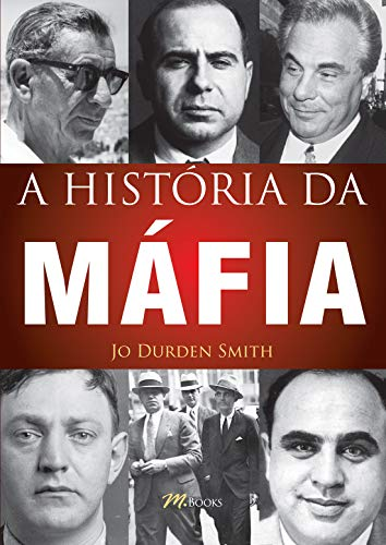 A História da Máfia