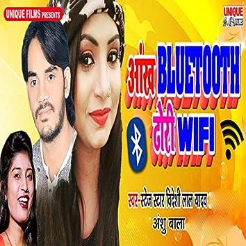 Aankh Bluetooth Dhori Wifi - Single