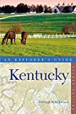 Explorer s Guide Kentucky (Second Edition) (Explorer s Complete)