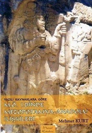 MEZOPOTAMYA-ANADOLU İLİŞKİLERİ M.Ö.1. YY.