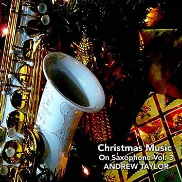 Christmas Music on Saxophone, Vol. 3