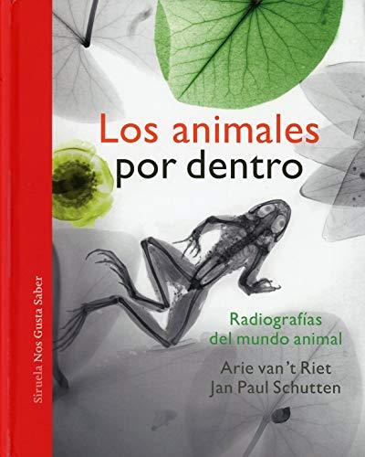 Los animales por dentro: 49 (Las Tres Edades / Nos Gusta Saber)