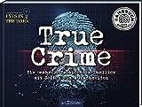 True Crime. Ein (wahrer) Escape-Room-Thriller zum Aufschneiden: Von den Machern des True-Crime-Podcasts Eyes in the Dark